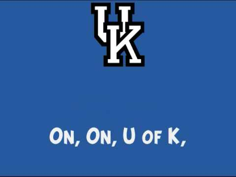 """Kentucky's """"On, On, U Of K"""""""