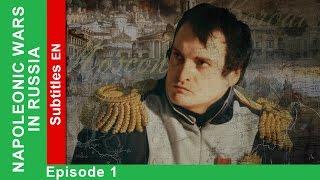 1812. Napoleonic Wars in Russia - Episode 1. Documentary Film. StarMedia. English Subtitles