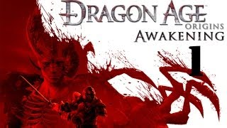 Dragon Age: Origins - Awakening Walkthrough (Part 1)