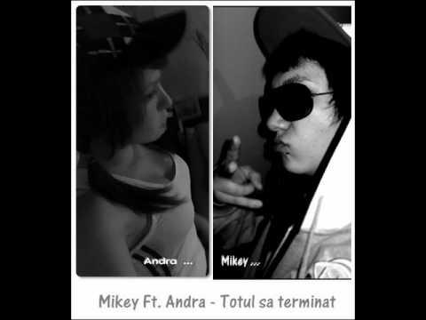Mikey ft. Andra` - Totul sa terminat