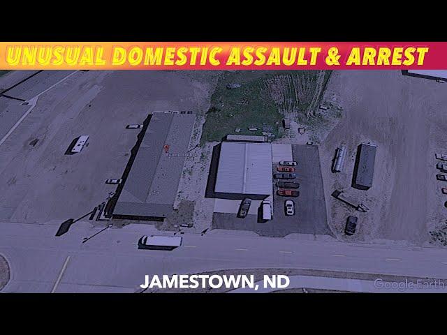 Unusual Domestic Assault & Arrest In Jamestown, ND