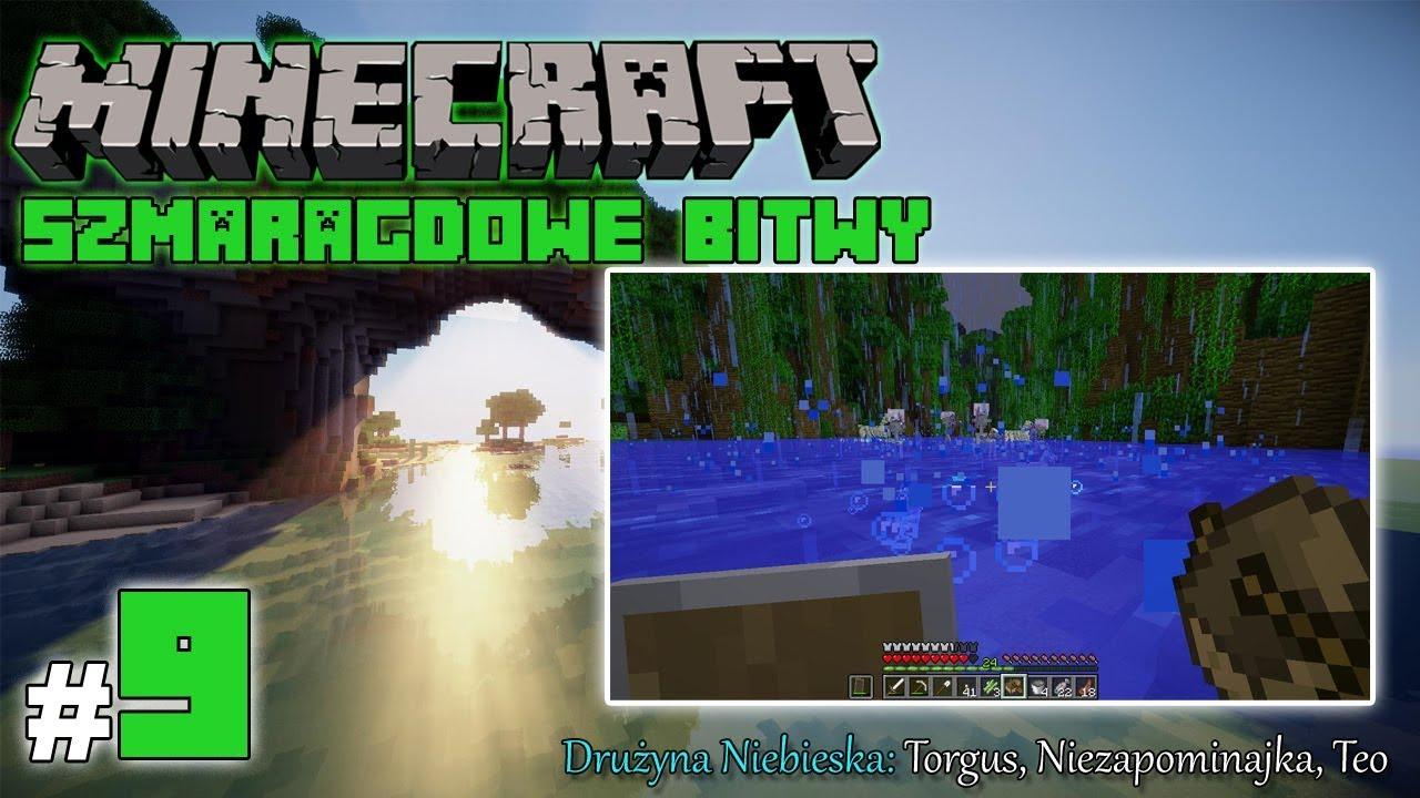 """Minecraft: Szmaragdowe Bitwy [Drużyna Niebieska] odc. 9 – """"Świecące rzeczy"""""""
