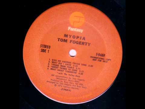 Tom Fogerty   Myopia 1973 full album