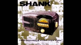 Shank - Coded Messages In Slowed Down Songs CD 2002 (Full Album)