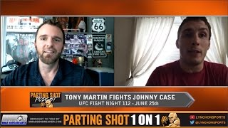 "UFC Fight Night 112's Tony Martin ""I don't like Johnny Case as a person"""