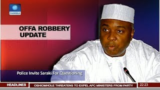Police Invite Saraki For Questioning Over Offa Bank Robbery Pt.2 23/07/18 | News@10 |