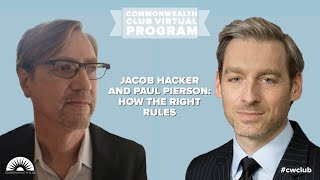 Jacob Hacker And Paul Pierson: How The Right Rules