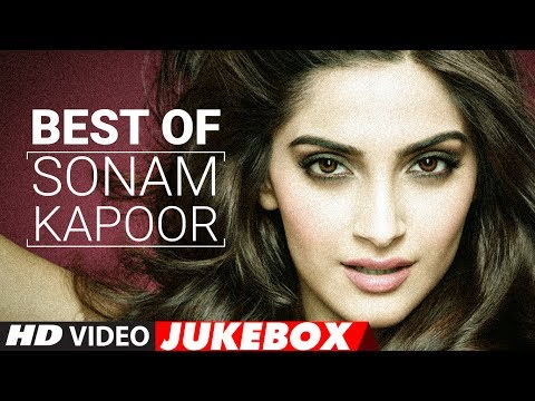 Best Of Sonam Kapoor Songs 2017 | Birthday Special | Video Jukebox 2017 | New Hindi Songs