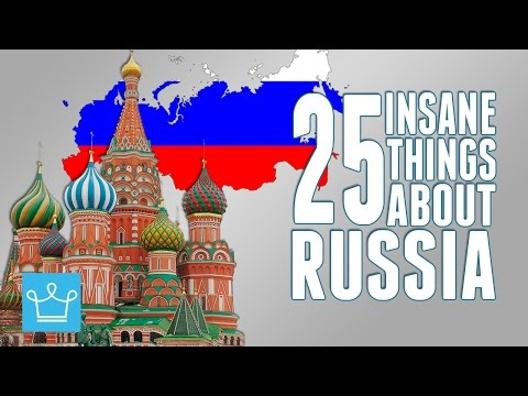 25 Insane Things You Might Not Know About Russia!