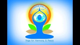 """International Yoga Day  """"Yoga hi Jeewan hai"""" Theme song  By Avinash Kumar Mathur-"""