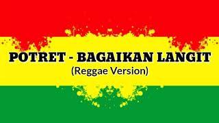 Potret - Bagaikan Langit Versi Reggae Lirik Populer | Cover By Jovita Aurel