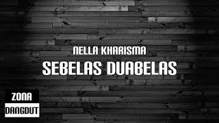 Nella Kharisma - Sebelas Duabelas (Lirik)