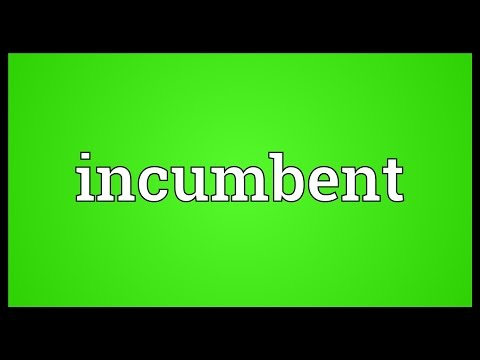 Incumbent Meaning
