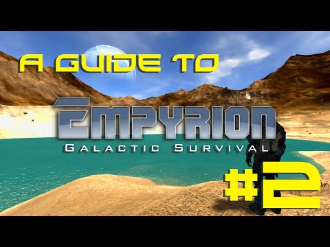 Guide to Empyrion - Ep. 2 - Base/Mining/Akua Wildlife