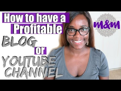 How to have a profitable Blog or Youtube Channel