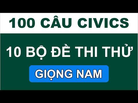 10 BỘ ĐỀ THI THỬ QUỐC TỊCH MỸ 2020 ☘  GIỌNG NAM - ĐỀ 100 CÂU ☘ 10 U.S. CIVICS TESTS