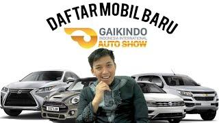 Download Video Daftar Mobil Baru GIIAS 2018 MP3 3GP MP4