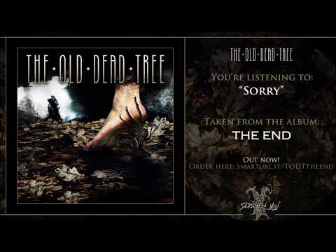 The Old Dead Tree - The End (full album) 2019