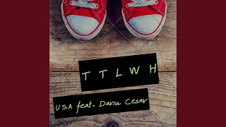 Provided to YouTube by Routenote TTLWH (feat. Danu Cesar) · USA TTL...