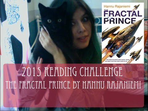 2015 Reading Challenge, Book 33: The Fractal Prince by Hannu Rajaniemi