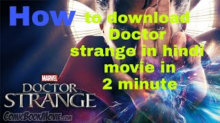 100% Working -download doctor strange hindi dubbed movie in 2 minute