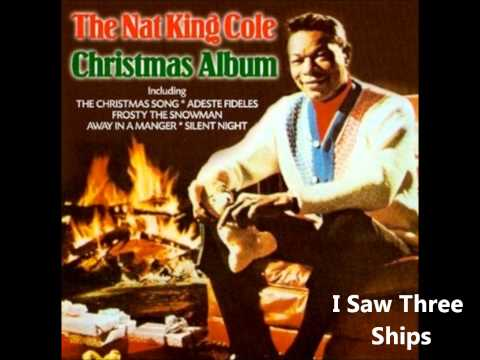 Nat King Cole - I Saw Three Ships