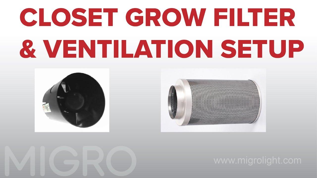 medium resolution of closet grow ventilation and filter setup