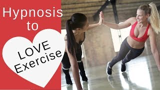Sleep Hypnosis to Love to Exercise ★ Become Highly Motivated to Exercise