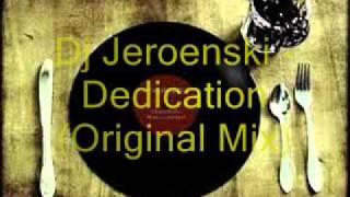 Dj Jeroenski - Dedication (Original Mix)
