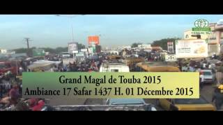 Magal Touba 2015 Ambiance  17 Safar 1437 H