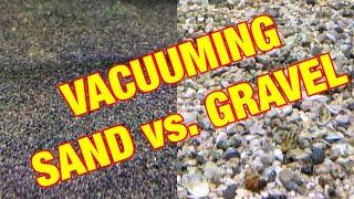 VACUUMING: Sand vs. Gravel (Plus 9 Bonus Tips!)