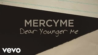 MercyMe – Dear Younger Me #ChristianMusic #ChristianVideos #ChristianLyrics https://www.christianmusicvideosonline.com/mercyme-dear-younger-me/ | christian music videos and song lyrics  https://www.christianmusicvideosonline.com