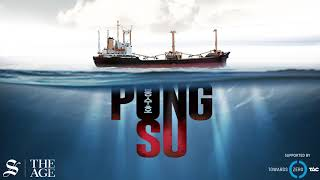 Episode 2: 'The Last Voyage of the Pong Su' podcast