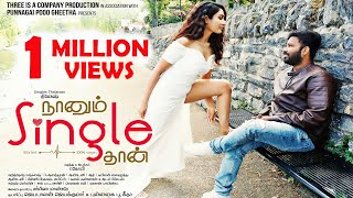 Naanum Single Thaan - Official Teaser (Tamil) | Dinesh | Deepti Sati | R. Gopi