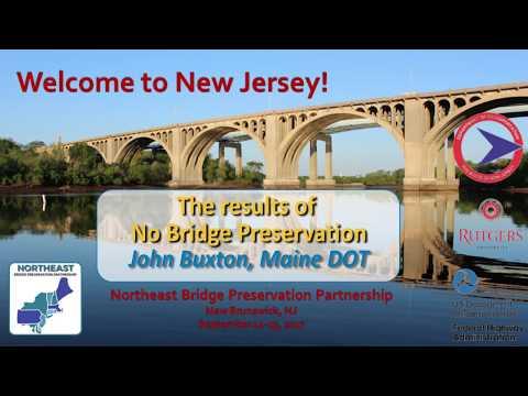 2017NEBPP-The_Results_of_no_Bridge_Preservation-John_Buxton