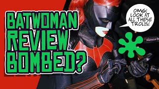 Batwoman REVIEW BOMBED?! CW Series Debuts to LOW Ratings?
