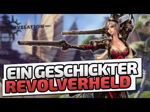Ein geschickter Revolverheld - ♠ Revelation Online #001 ♠ - Dhalucard