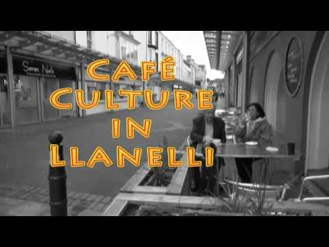 Cafe Culture in Llanelli