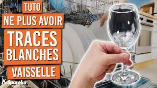 Comment ne plus avoir de traces blanches sur les verres dans votre lave vaisselle