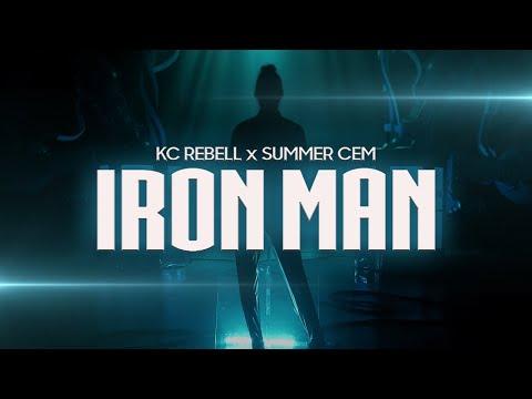 KC Rebell x Summer Cem – IRON MAN