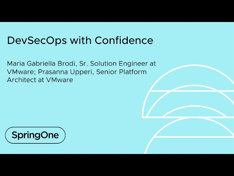 DevSecOps with Confidence