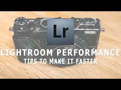 Lightroom Performance Tips