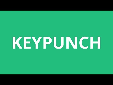 How To Pronounce Keypunch - Pronunciation Academy
