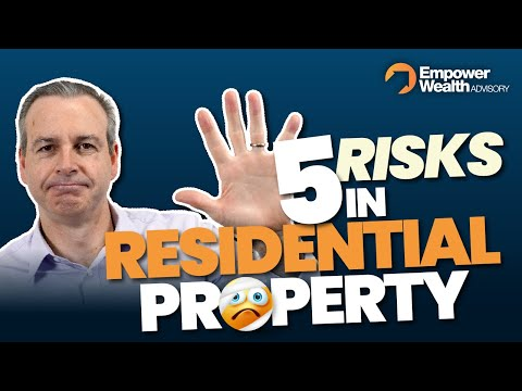 How to.. What are the risks in residential property? Property investment tips with Empower Wealth