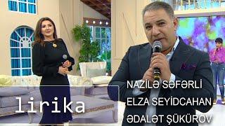 Elza Seyidcahan, Nazilə Səfərli, Ədalət Şükürov - Təmənasız Sev Məni (Günün Sədası)