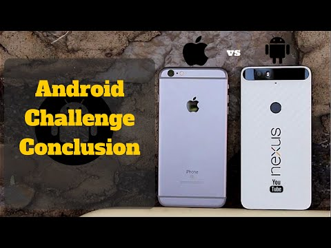 Android Challenge Complete - The Conclusion ( Android vs iOS )