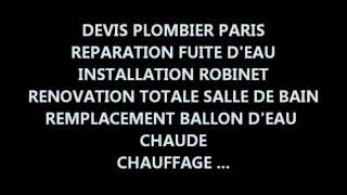 devis plombier paris(www.plombier-paris-devis.fr Devis Plombier Paris - Entreprise de plomberie générale :devis pose robinet - devis pose chauffe eau - devis fuite d'eau - devis ..., 2016-05-01T14:53:51.000Z)