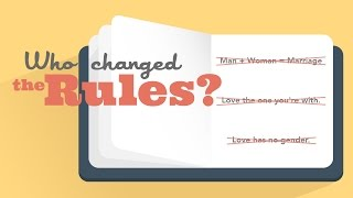 Who changed the Rules?: Part 1 - Who changed the Rules of Dating?