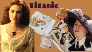 Rose DeWitt Bukater's favorite beauty products from Titanic