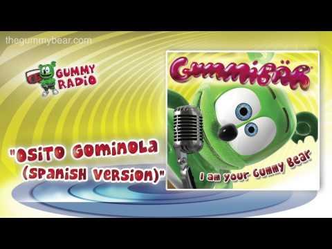 Osito Gominola [AUDIO TRACK] Gummibär The Gummy Bear